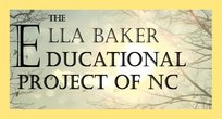 Ella Baker Educational Project of NC, Inc.